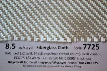 Style 7725 8.5 oz/sq yd 2x2 twill fiberglass cloth from Thayercraft